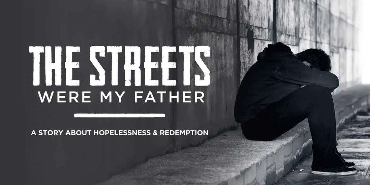 THE STREETS WERE MY FATHER