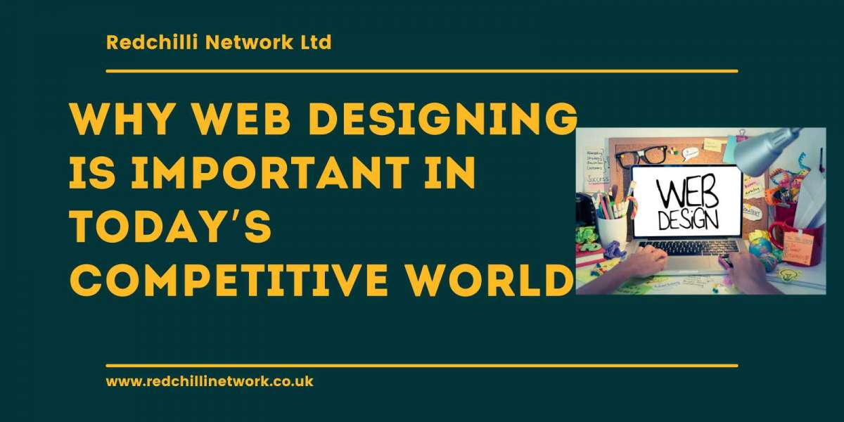 Why Web Designing is Important in Today's Competitive World